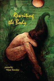 Rewriting the Body