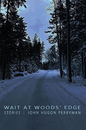 Wait at Wood's Edge