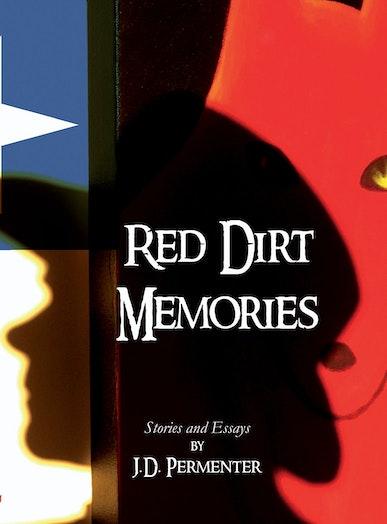 Red Dirt Memories