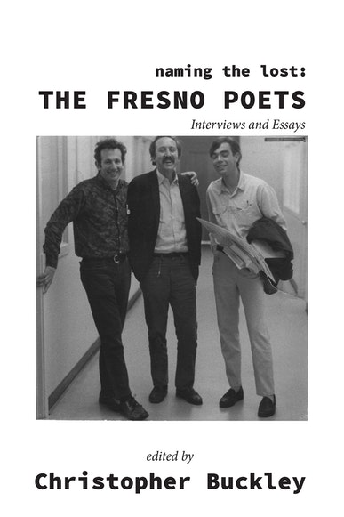 Naming the Lost:  the Fresno Poets