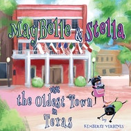 MayBelle and Stella Visit the Oldest Town in Texas