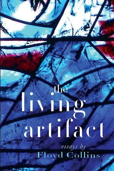 The Living Artifact