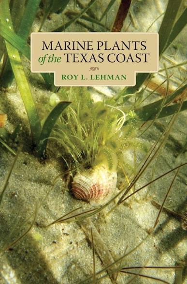 Marine Plants of the Texas Coast