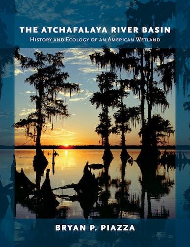 The Atchafalaya River Basin
