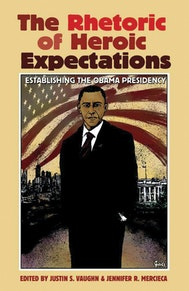 The Rhetoric of Heroic Expectations