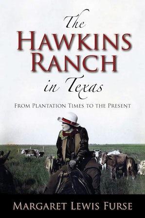 The Hawkins Ranch in Texas