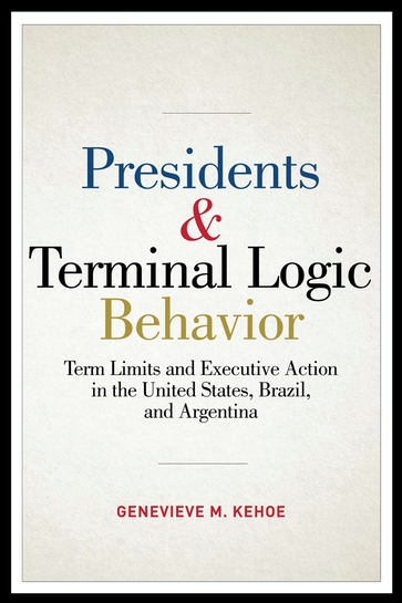 Presidents and Terminal Logic Behavior