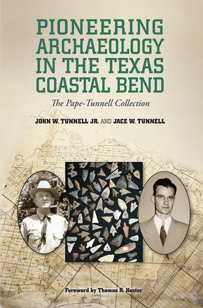 Pioneering Archaeology in the Texas Coastal Bend