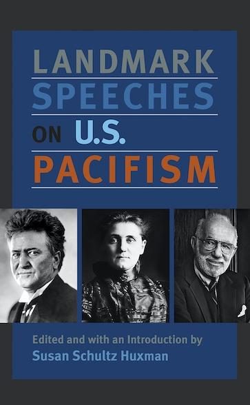 Landmark Speeches on US Pacifism