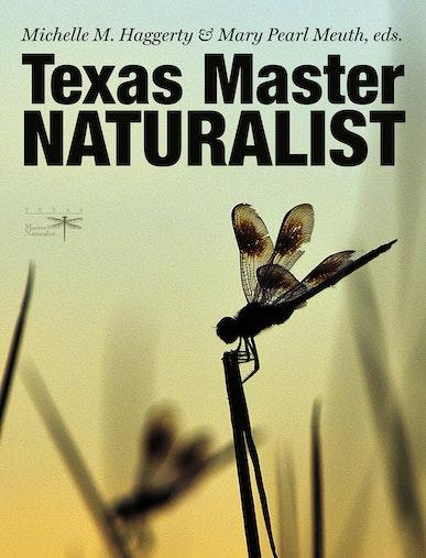 Texas Master Naturalist Statewide Curriculum