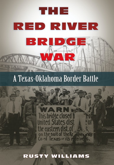 The Red River Bridge War