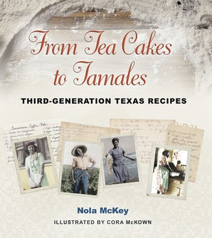From Tea Cakes to Tamales