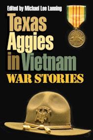 Texas Aggies in Vietnam