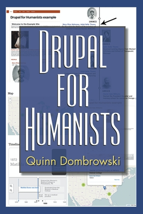 Drupal for Humanists