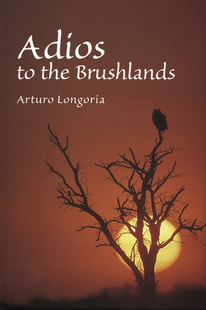 Adios to the Brushlands