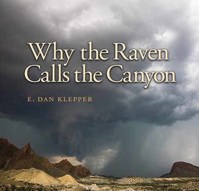 Why the Raven Calls the Canyon