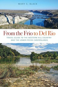 From the Frio to Del Rio