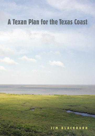 A Texan Plan for the Texas Coast