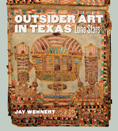 Outsider Art in Texas