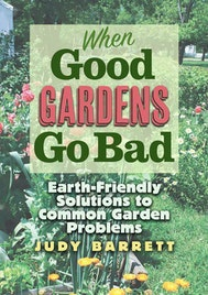 When Good Gardens Go Bad