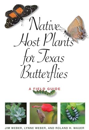 Native Host Plants for Texas Butterflies
