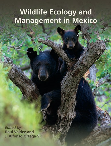 Wildlife Ecology and Management in Mexico