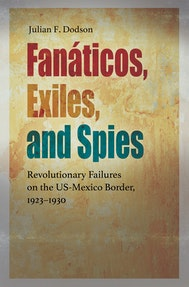 Fanáticos, Exiles, and Spies