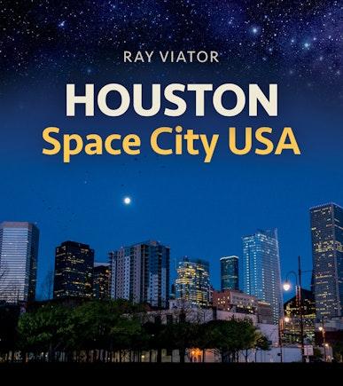 Houston, Space City USA