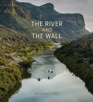 The River and the Wall