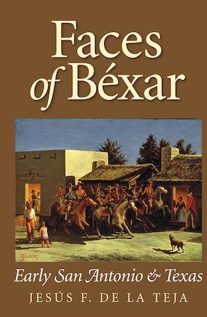 Faces of Béxar