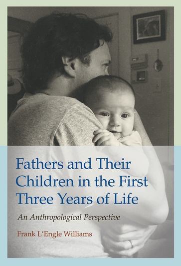 Fathers and Their Children in the First Three Years of Life