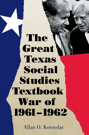 The Great Texas Social Studies Textbook War of 1961–1962