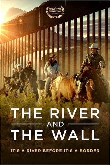 The River and the Wall, the Film