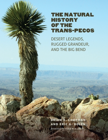 The Natural History of the Trans-Pecos