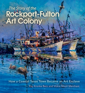 The Story of the Rockport-Fulton Art Colony