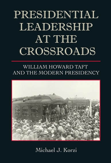 Presidential Leadership at the Crossroads