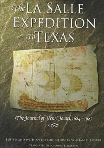 The  La Salle Expedition to Texas