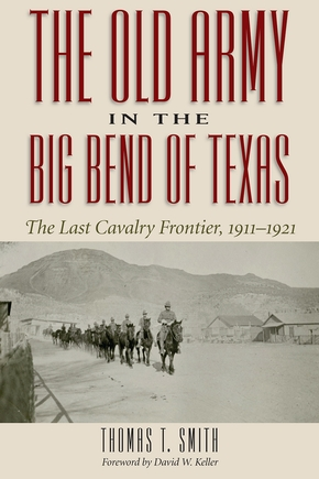 The Old Army in the Big Bend of Texas