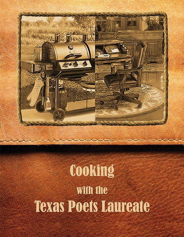 Cooking with the Texas Poets Laureate