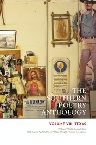 The Southern Poetry Anthology, Volume VIII: Texas