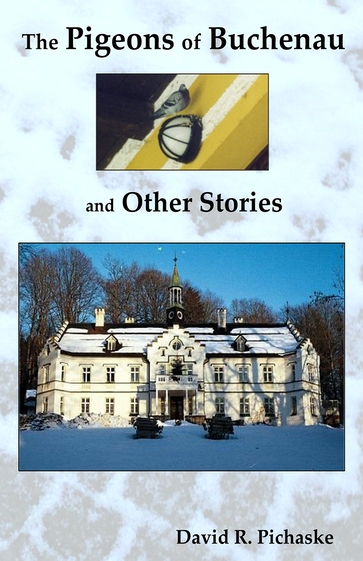The Pigeons of Buchenau and Other Stories