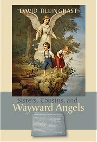 Sisters, Cousins, and Wayward Angels