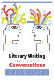 Literary Writing in the 21st Century