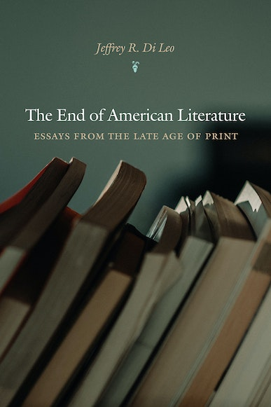 The End of American Literature