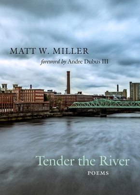 Tender the River