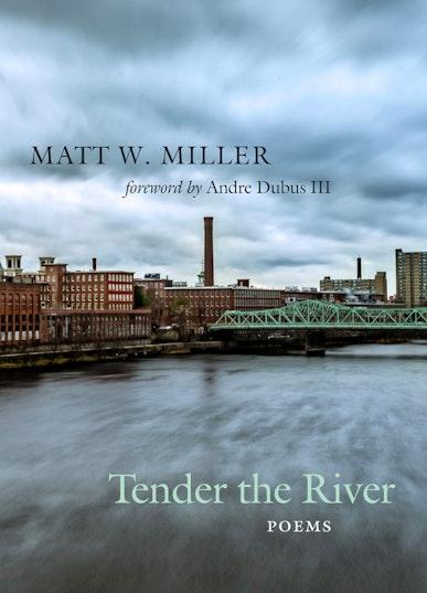 Tender the River