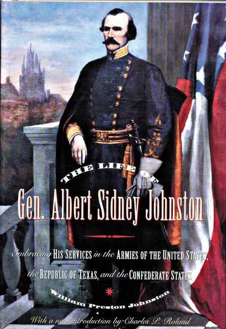 e1283810adb The Life of General Albert Sidney Johnston  click to enlarge