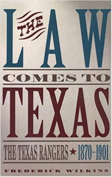 The Law Comes to Texas
