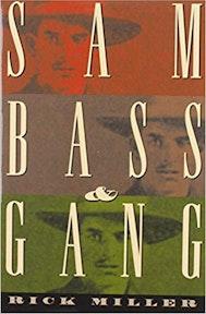 Sam Bass & Gang