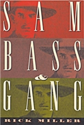 Sam Bass & Gang